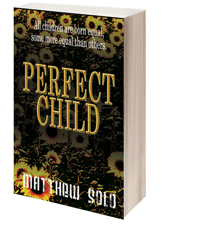 Perfect Child by Matthew Solo - Paperback Cover